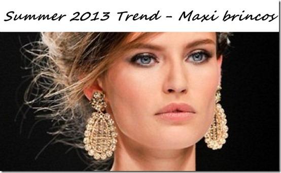 maxi brinco maxi acessorios tendencia verão 2013 penelope acessorios e bijuterias como usar onde encontrar comprar (17)